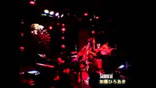 Samurai 『加藤ひろあき(Hiroaki KATO)』 加藤ひろあき 検索動画 29