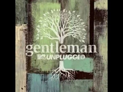 Gentleman -   MTV Unplugged - Album Completo