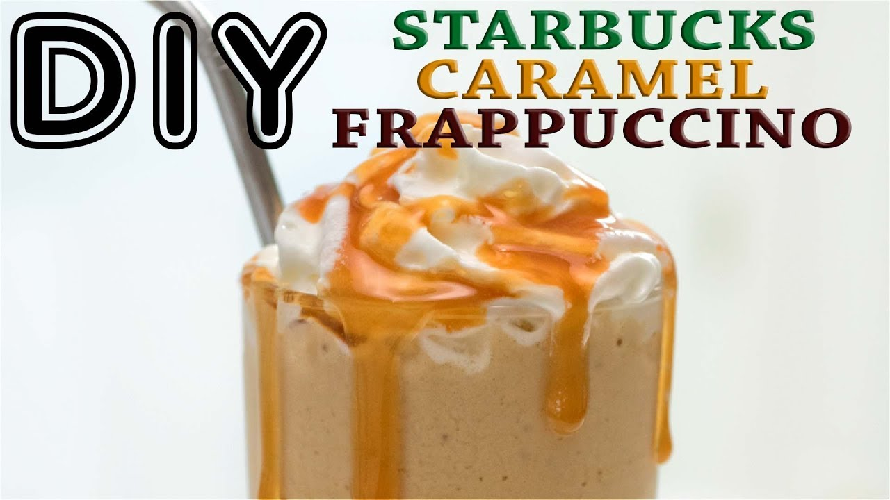 How To Make Starbucks Caramel Frappuccino Recipe That Works Youtube