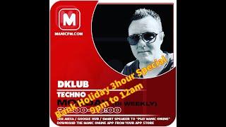 MANiCFM | DKLUB | TECHNOPIA | #010 | 3HR BANK HOLIDAY SPECIAL