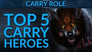 TOP 5 BEST CARRY Heroes in Patch 7.19 | Dota 2 Guide