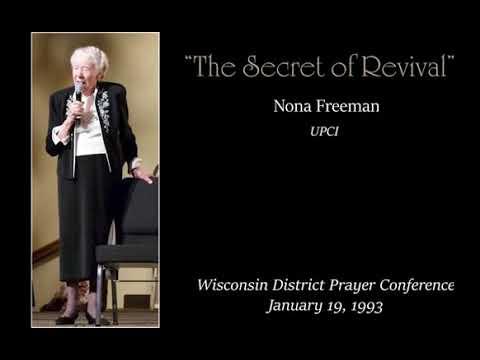 Sis. Nona Freeman – The Secret of Revival