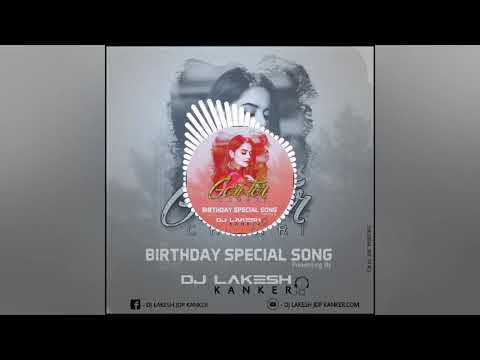 Gori Tore Chunri Ba Lal Lal Re Birthday Special Rmx Dj Lakesh Kanker