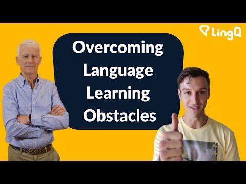 Overcoming Language Learning Obstacles