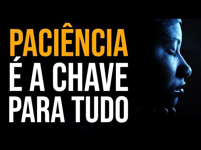 VOCÊ PRECISA É DE MUITA PACIÊNCIA! (Motivacional) Nando Pinheiro
