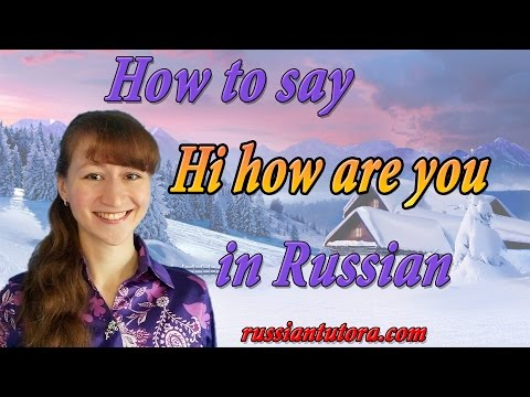 How To Say Hi In Russian Language