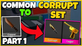 Common To CORRUPT Sęt #1 | MM2 Trading