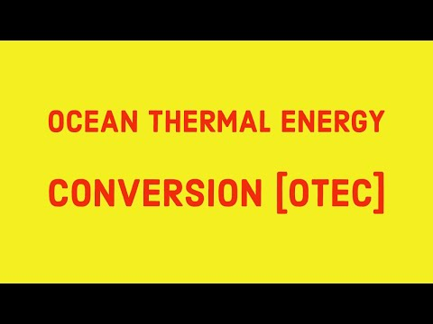 Ocean Thermal Energy Conversion -OTEC SYSTEM