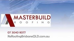 Trusted Roofing Contractors Brisbane   Masterbuild Roofing