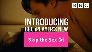 April Fool's Day 2019: Introducing 'Skip the Sex' on BBC iPlayer - BBC