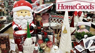 HOMEGOODS SHOP WITH ME CHRISTMAS DECOR 2018
