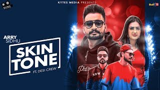 Skin Tone | Arry Sidhu Ft. Gurlez Akhtar | Latest Punjabi Song 2018 | Lyrical | Kytes Media