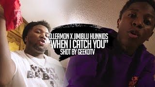 "D. Leamon X JimiBlu hunnids  ""When I Catch You"" Shot By @GeekdTV​"