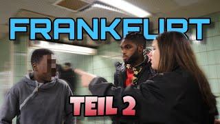 FRANKFURT HAUPTWACHE AUSSER KONTROLLE TEIL 2 !.. 😱| STREET COMEDY | TERRY JACKSON