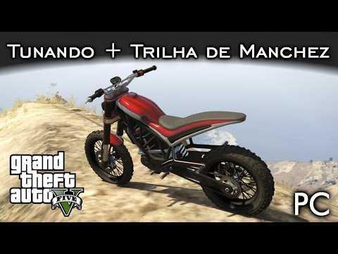 Tunando + Trilha de Manchez! DLC Motoqueiros | GTA V - PC [PT-BR]