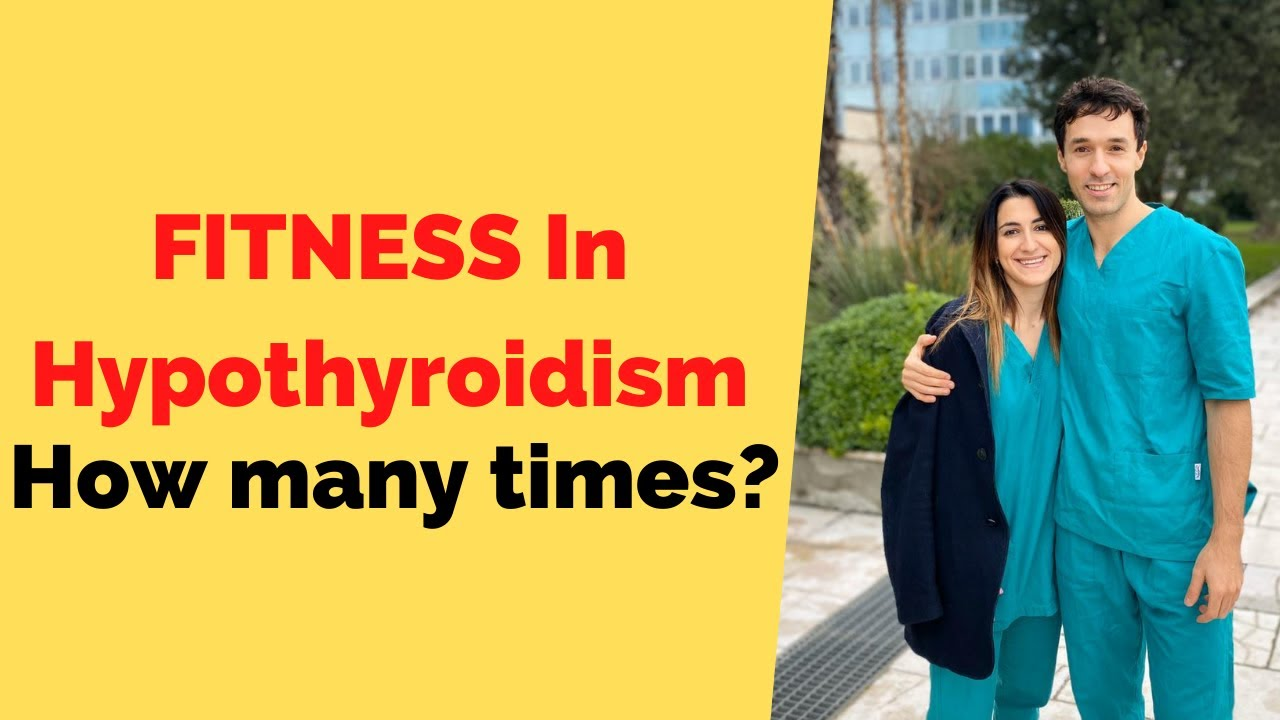 Fitness In Hypothyroidism - How Much?