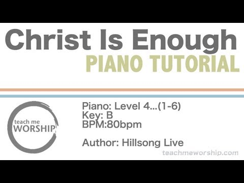 Christ Is Enough Keyboard chords by Hillsong Worship - Worship Chords