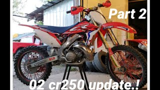 02 cr250 update!! Project bike #2 part 2.!!