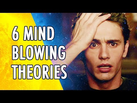 😲 6 MIND BLOWING Theories About Our Reality