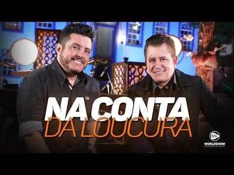 Bruno e Marrone - Na Conta Da Loucura | DVD Ensaio - Lançamento 2017