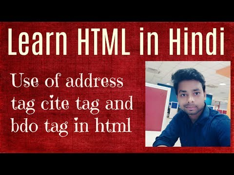 Learn HTML In Hindi | Use Of Address Tag Cite Tag And Bdo Tag In Html