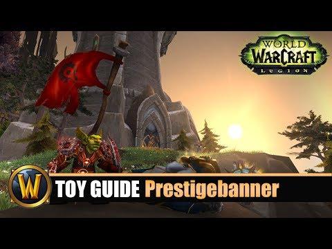 [WOW] Spielzeug Guide #58 Prestigebanner (4 Pvp Toys)