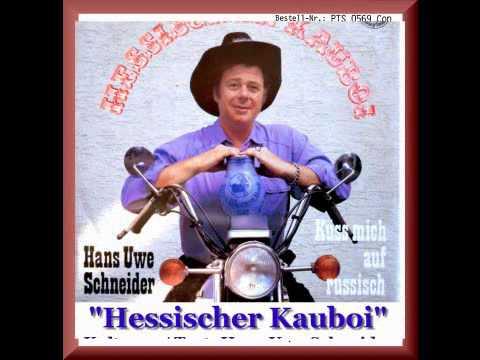 Hans Uwe Schneider / Hessischer Kauboi