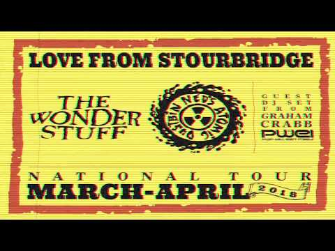 The Wonder Stuff & Ned's Atomic Dustbin - Love from Stourbridge 2018 - Leeds