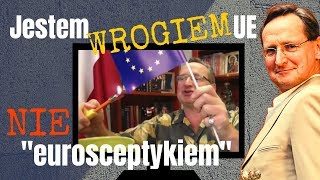 """Cejrowski: jestem WROGIEM Unii, nie """"eurosceptykiem"""" 2019/06/10 Studio Dziki Zachód Odc. 20"""