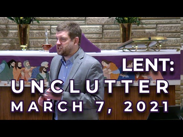 Lent: Unclutter