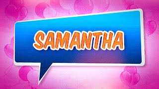 Joyeux anniversaire Samantha