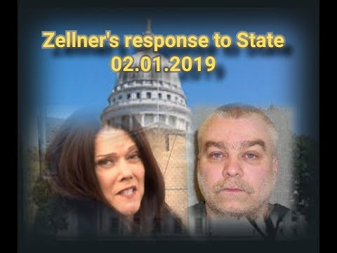 "Making a Murderer ""Zellner's Response to State"" 02.01.2019"
