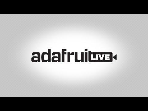 #DESKofLADYADA LIVE! @adafruit