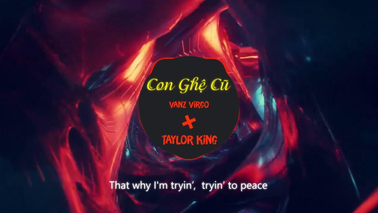 CON GHỆ CŨ - Vanz Virgo (Prod. by Taylor King)