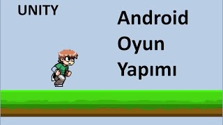 Basit Anlaşılır Android Oyun Yapma Level Atlamalı -1-  Unity