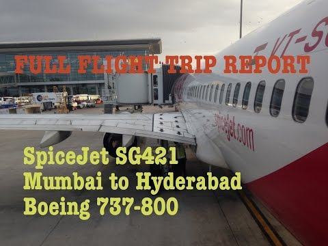 TRIP REPORT: SpiceJet SG421 Mumbai to Hyderabad