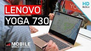 LENOVO YOGA 730 e YOGA 530: convertibili con GPU NVIDIA dedicata | MWC 2018