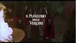 Il Plenilunio delle Vergini (Trailer Italiano)