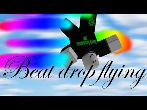 Roblox Script Showcase Episode#1050/Beat Drop Flying
