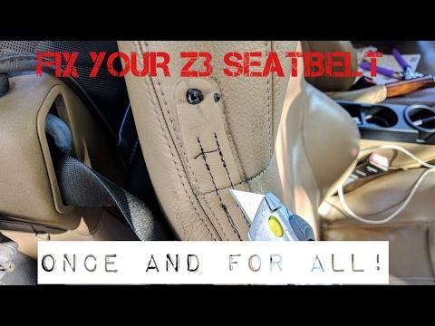 BMW Z3 Seatbelt fix