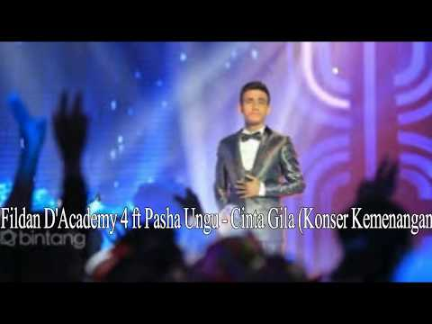 Fildan D'Academy 4 ft Pasha Ungu - Cinta Gila (Konser Kemenangan)
