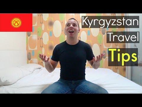 KYRGYZSTAN Travel Tips