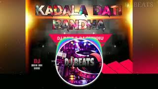 KADALA DATI BANDA - FULL SONG - REMIXD BY - DJ RAVI - AND - DJ CHINNU