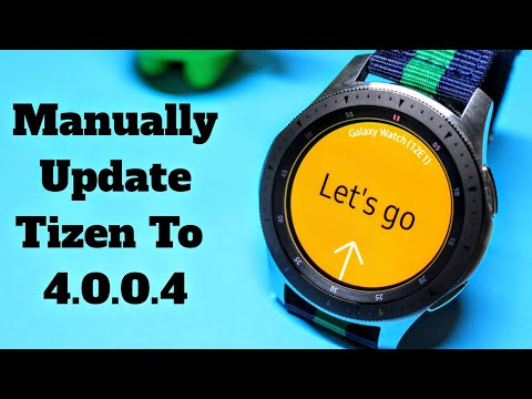 Manually Update Tizen To Version 4.0.0.4 With One UI
