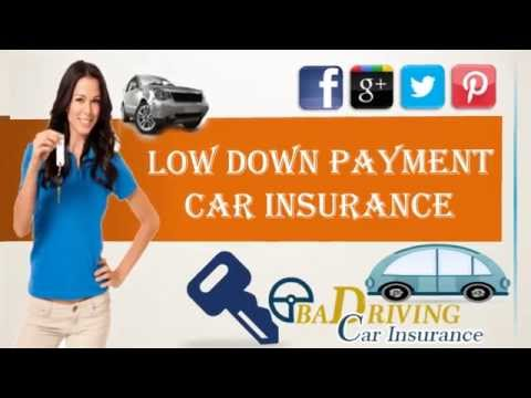 How To Get Low Down Payment Auto Insurance Online – Quick Response With Free Quotes