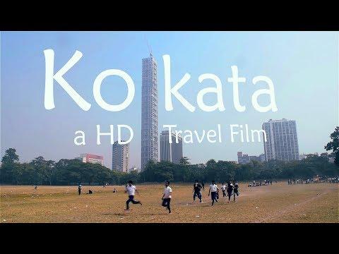 Kolkata - an HD Travel Film | Feel the sounds of City of Joy