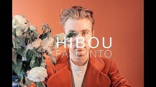 "Hibou - ""Fall Into"" (Official Video)"