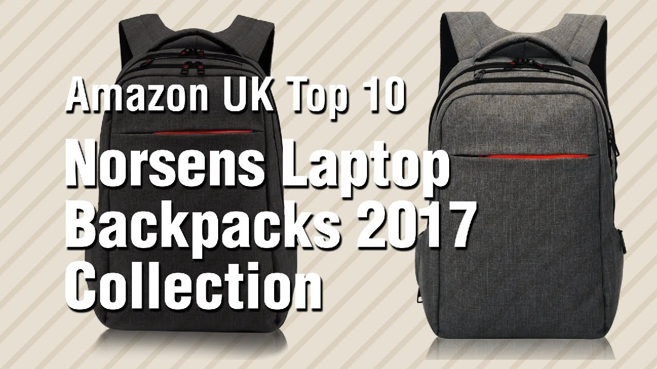 4976f4851d Norsens Laptop Backpacks 2017 Collection    Amazon UK Top 10 - YouTube