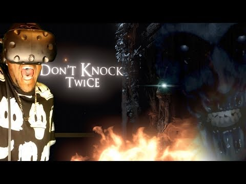 This Was A Mistake || Don't Knock Twice VR Gameplay [HTC Vive]