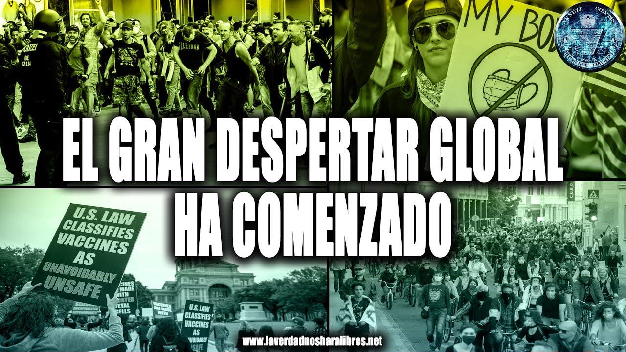 EL GRAN DESPERTAR GLOBAL HA COMENZADO, LO QUE NO QUIEREN QUE VEAS